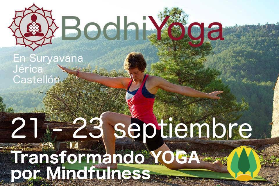Yoga Mindfulness con Bodhiyoga, Fin de semana, 21 -23 septiembre 2018