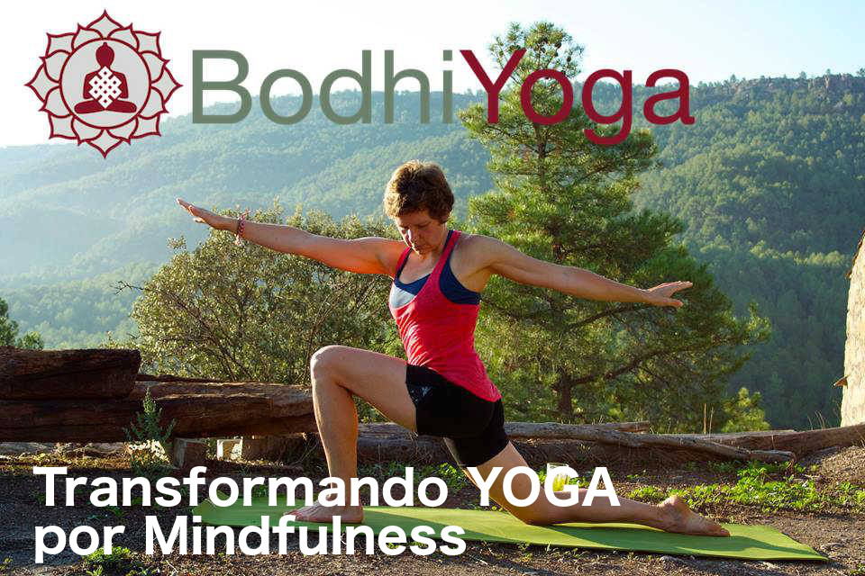 Transformando Yoga con Mindfulness