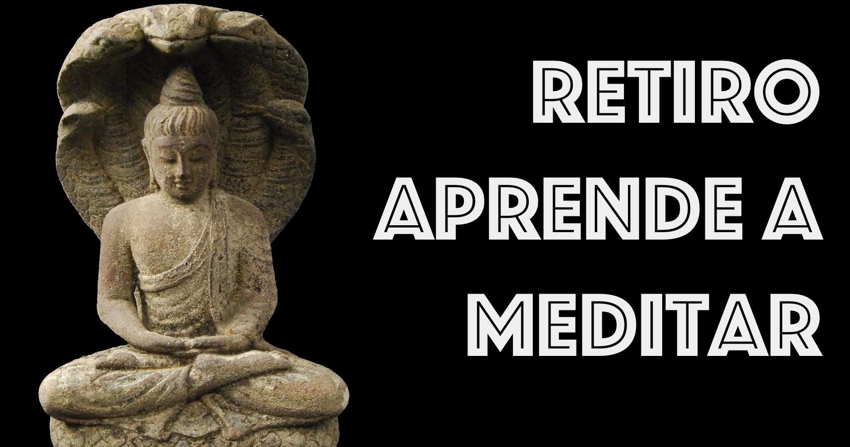 Retiro: Aprende a Meditar