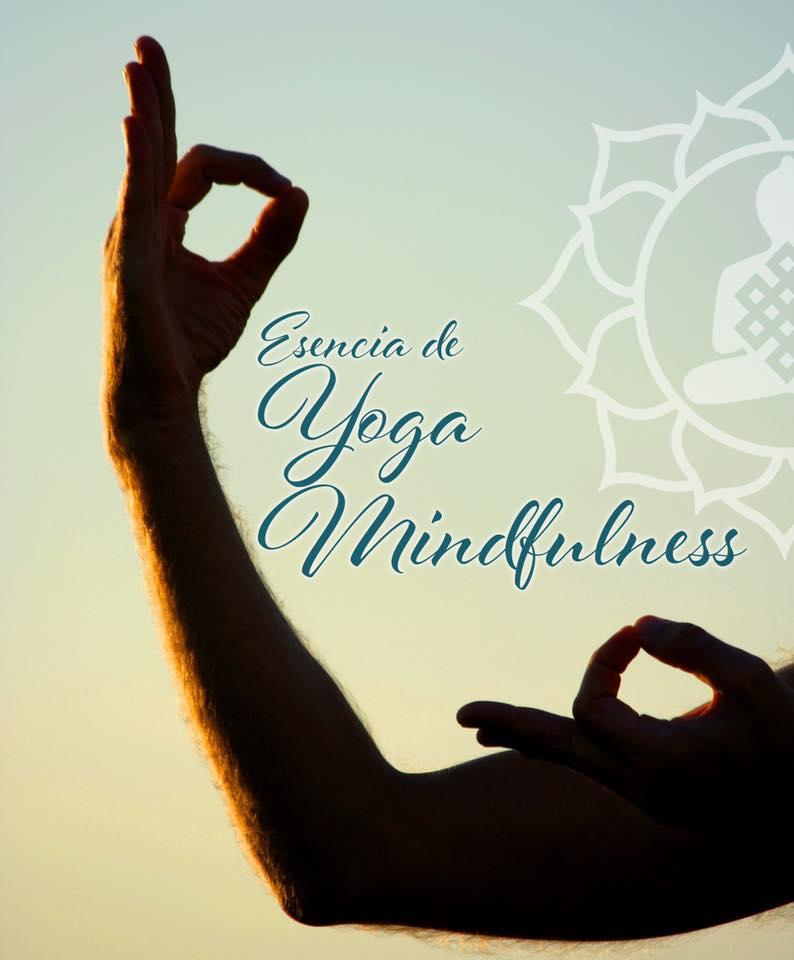 La Esencia de Yoga Mindfulness, un Finde con Bodhyiyoga