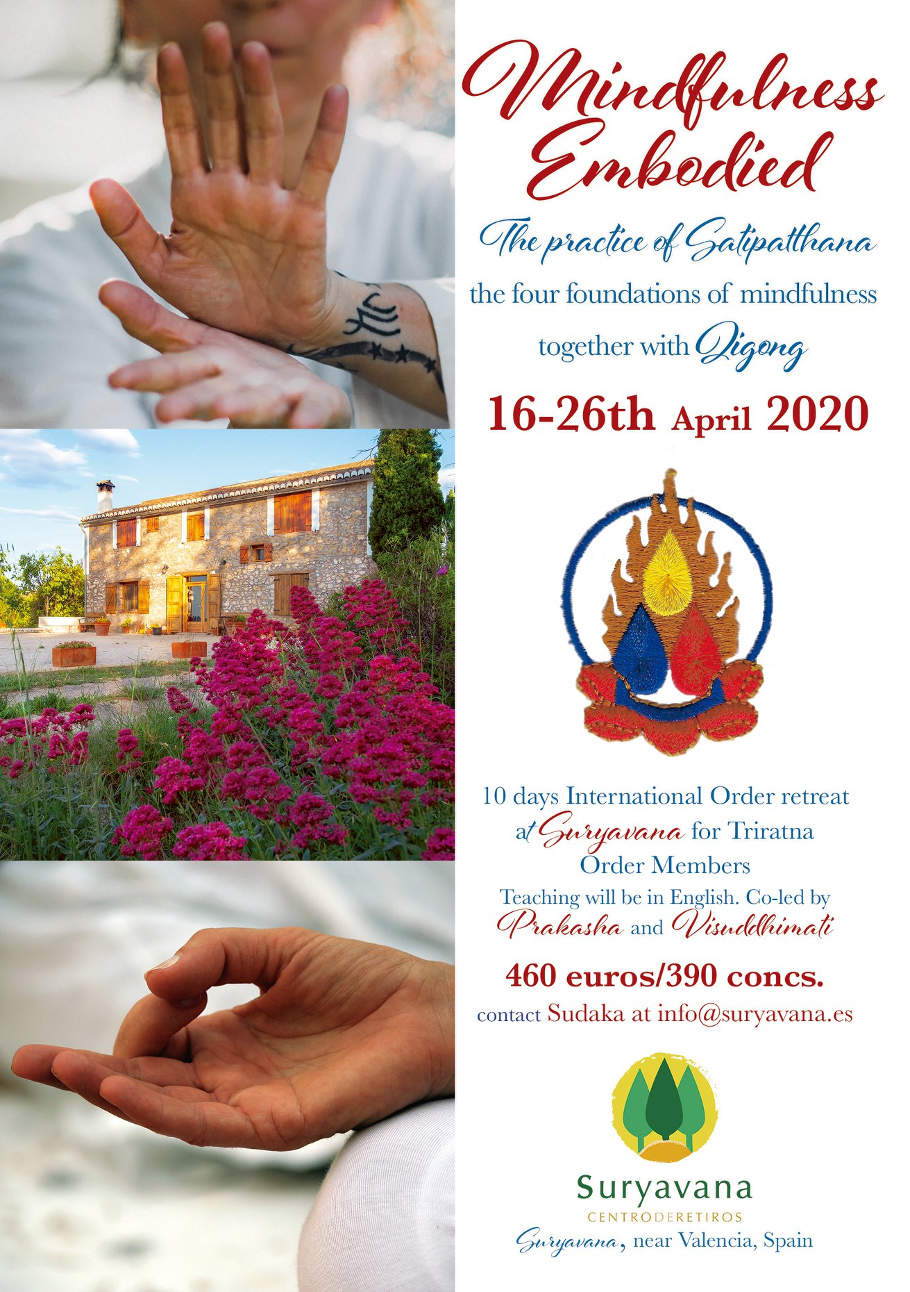 Mindfulness Embodied - Order Retreat with Prakasha and Visuddhimati