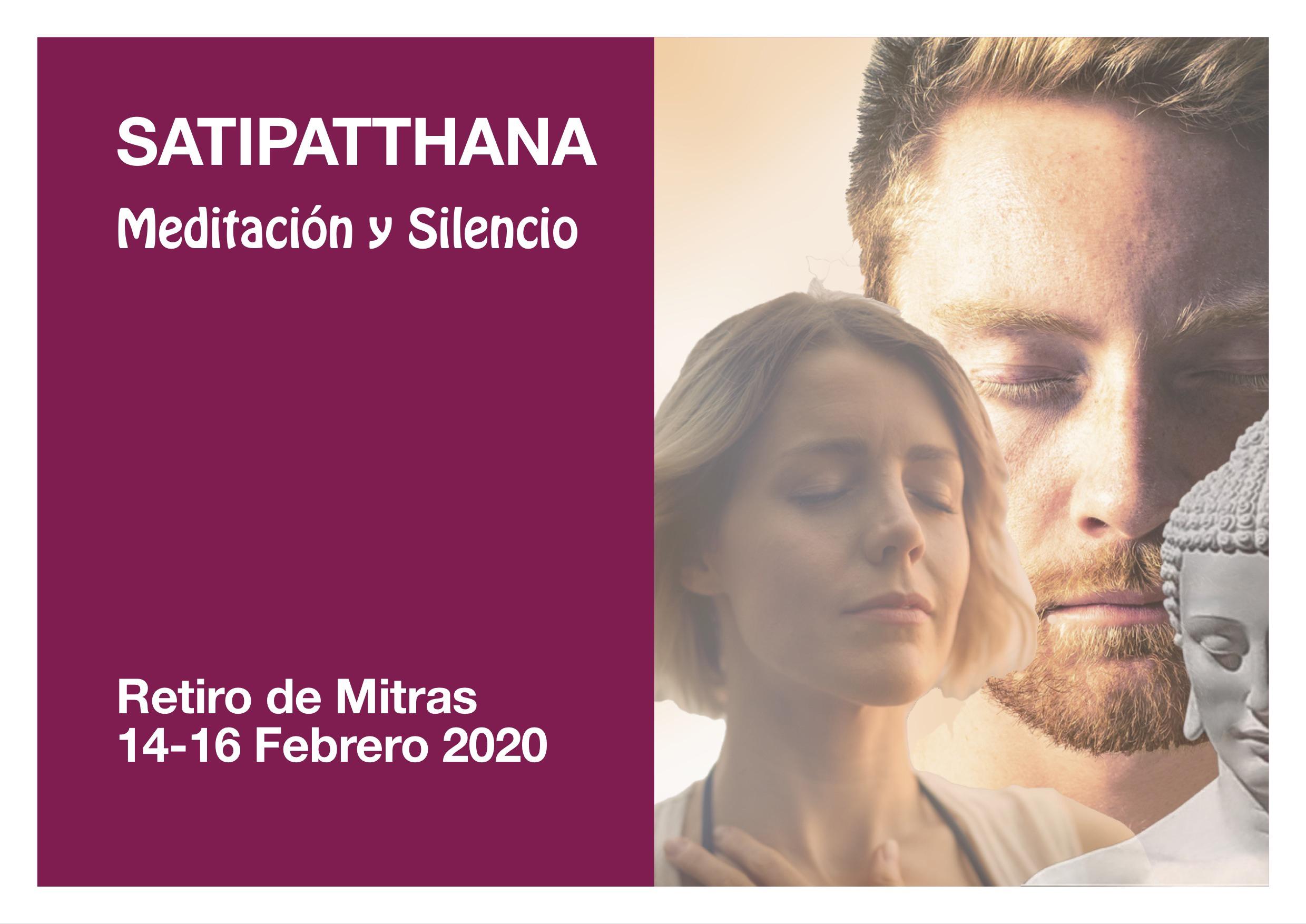 SATIPATTHANA Meditación y Silencio