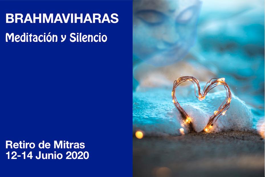 BRAHMAVIHARAS Meditación y Silencio