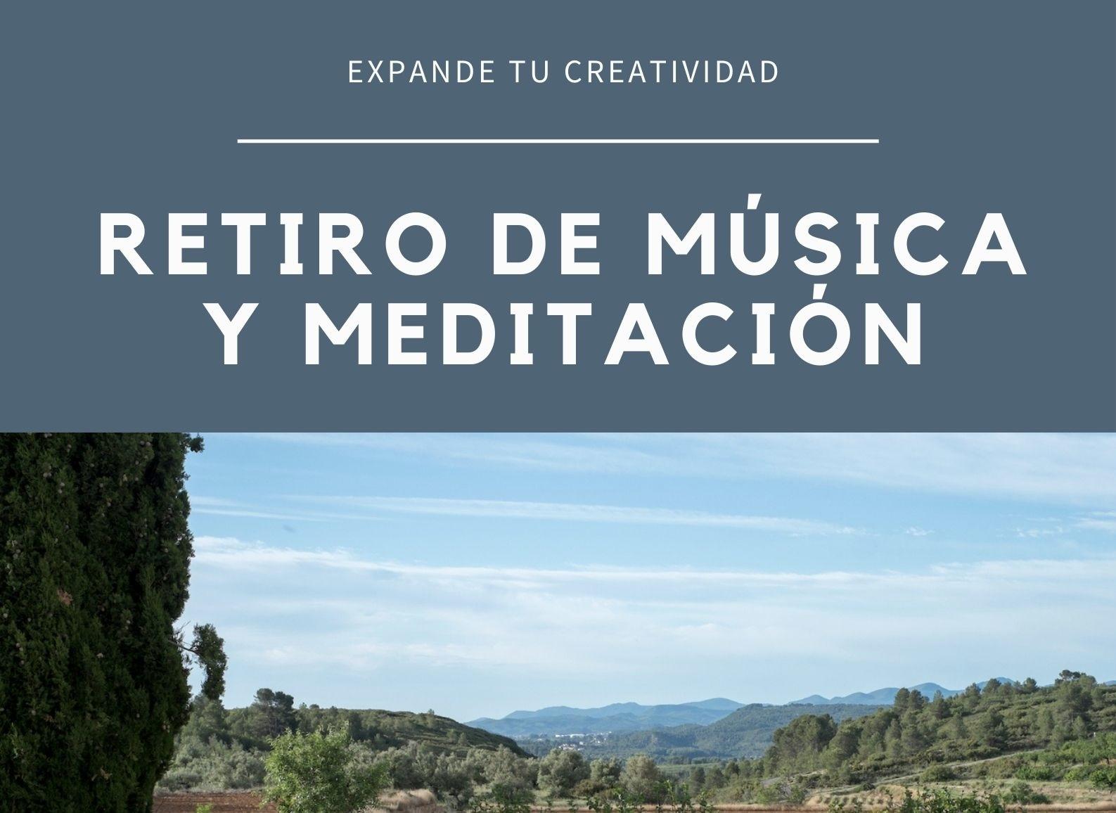 RETIRO DE MÚSICA Y MEDITACIÓN